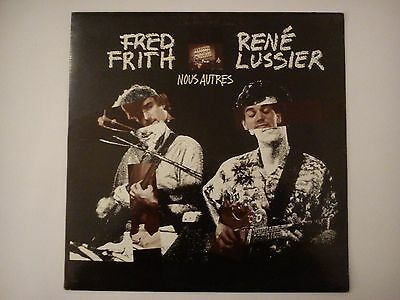 Fred Frith/Rene Lussier - Nous Autres