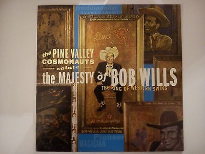 The Pine Valley Cosmonauts - Salute The Majesty Of Bob Wills