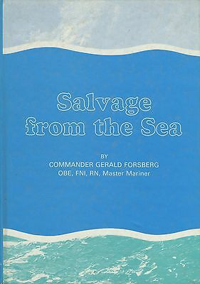 Salvage from the Sea by Commander Gerald Forsberg