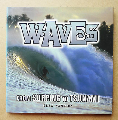 'waves - From Surfing To Tsunami' Drew Kampion Surfing Book Surf First Edition
