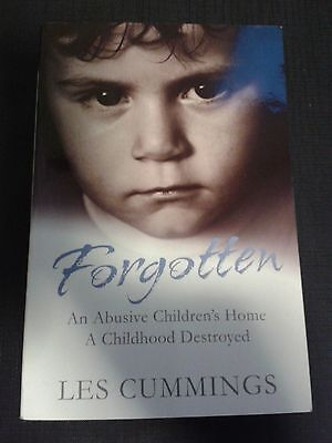 Forgotten: The Heartrending Story of Life in a Children's Home by Les...