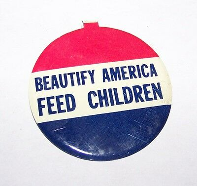 Vintage Beautify America Feed Children Lapel Pinback Pin