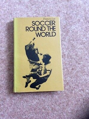 Soccer Round The World By Francis Lee