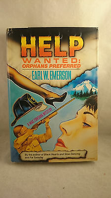 Help Wanted: Orphans Preferred by Earl Emerson 1990 1st Edition