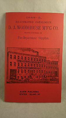 1972 Vintage Reproduction of DA WoodHouse MFG Fire Dept Supply Catalog 1888-9