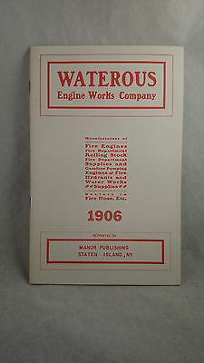 1974 Vintage Reproduction of Wateros Engine Works Catalog 1906 Fire Engines