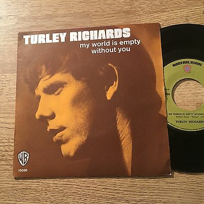 """French 7"""" Turley Richards My world is empty without you  It's all over now Dylan"""