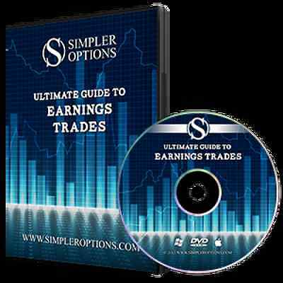 Simpler Options Ultimate Guide to Earnings Trades