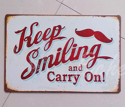20*30CM Keep Smiling and Carry On! Tin Sign Retro Vintage Home Shop Coffee Decor