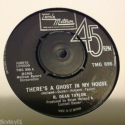 R Dean Taylor - There's A Ghost In My House-Uk Tamla Motown Tmg 896. Vg++