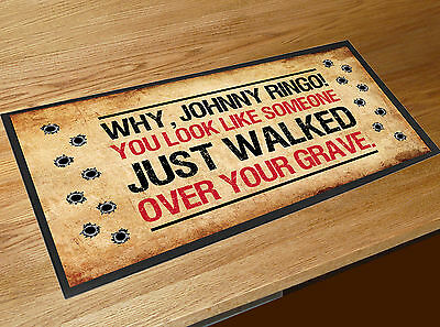 Tombstone Doc Holliday western inspired quote bar runner Pubs & Cocktail Bars