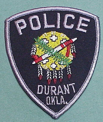 Durant  Oklahoma  Ok   Police Patch   Free Shipping!!!