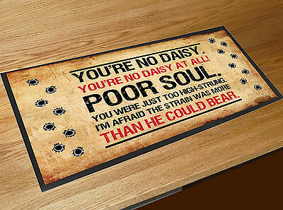 Tombstone Doc Holliday No Daisy inspired quote bar runner Pubs & Cocktail Bars