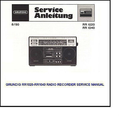 Grundig RR1020 - RR1040 SERVICE MANUAL FULL COLOR