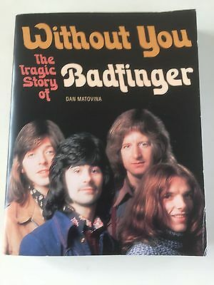 Badfinger Book Without You The Tragic Story Of Badfinger 1st Edition RARE