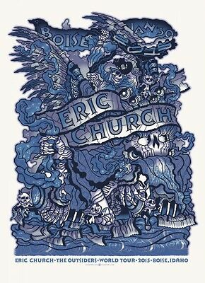 Eric Church 1/30/2015 Poster Boise ID Signed & Numbered #/165 Rare!!
