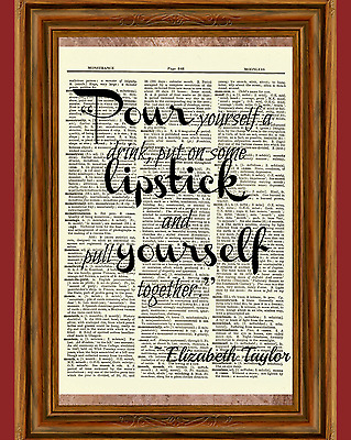 Elizabeth Taylor Quote Dictionary Art Print Poster Book Picture Lipstick Glass
