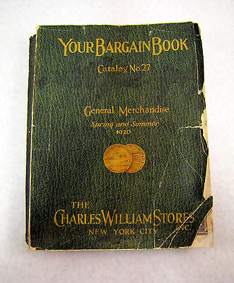 1920 CHARLES WILLIAMS STORES New York City GENERAL MERCHANDISE Catalogue 27