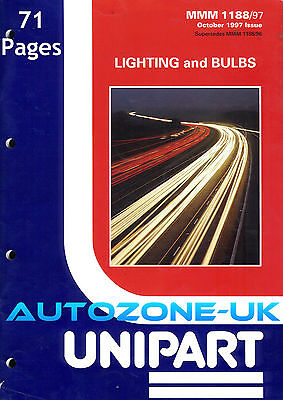 UNIPART LIGHTING & BULBS CATALOGUE 1188/97 1997 71 PAGES ILLUSTRATIONS. NO X/Ref