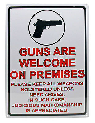 """GUNS ARE WELCOME ON PREMISES"" Metal Sign ManCave Humor indoor/outdoor 17""x12"""