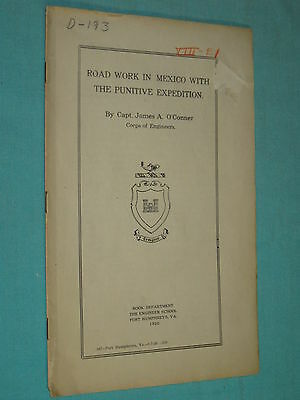 RARE Original Engineers Manual ROAD WORK IN MEXICO PUNATIVE EXPEDITION WWI 1926