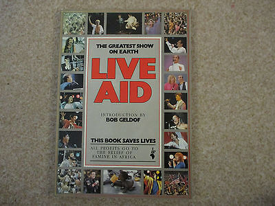 Live Aid Book, A full guide/Programme of the event, by Bob Geldoff, 1985