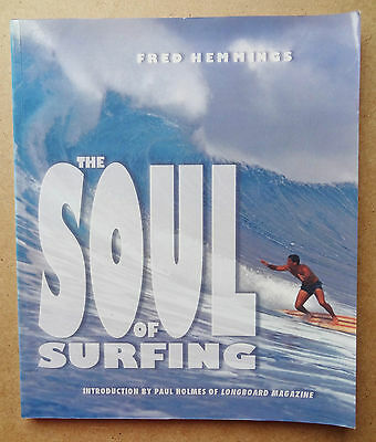 The Soul Of Surfing (Is Hawaiian) Fred Hemmings Surf Book