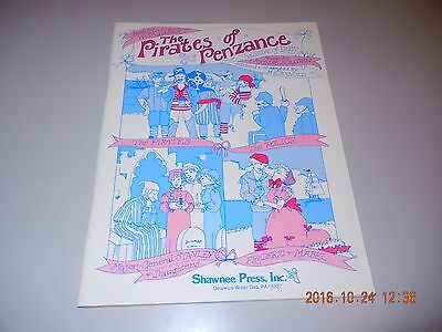 The Pirates of Penzance MUSIC SCORE 96 pages NEW OLD STOCK  1988 Shawnee Press