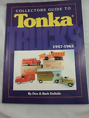 1994 Collector's Guide To Tonka Trucks 1947-1963 -Sc - Desalle - W/ Prices