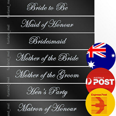 Black Sashes White Text Hens Night Bridal Bride To Be Bridesmaid Maid of Honour