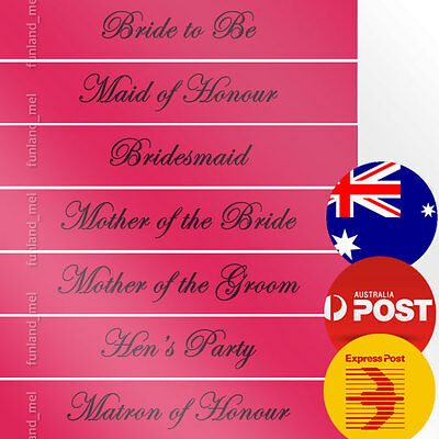Hot Pink Sashes Hens Night Bridal Bride To Be Bridesmaid Maid of Honour