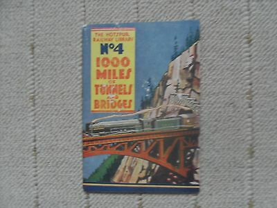 1930's Hotspur Railway Library - 1000 Miles of Tunnels and Bridges