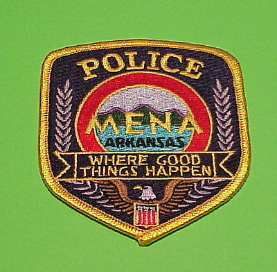 """Mena  Arkansas  """" Where Good Things Happen """"  Police Patch   Free Shipping!!!"""