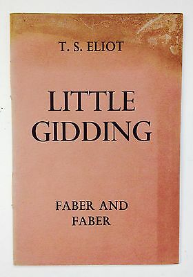 Little Gidding by T.S. Eliot **1st / 1st**