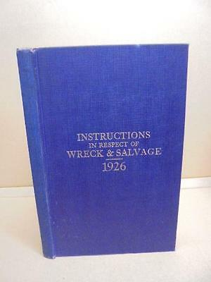 Instructions In Respect Of Wreck And Salvage 1926