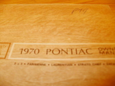 1970 Pontiac  Owners Manuel  Rare 75 Pages