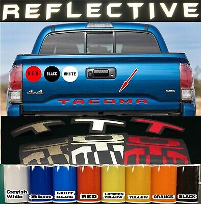 REFLECTIVE 2016 2017-2019 Toyota Tacoma Vinyl Tailgate Letters Decals