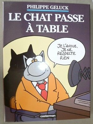 LE CHAT PASSE A TABLE -  Philippe Geluck