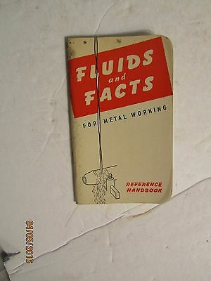 Vintage Standard Oil Co. Fluids & Facts for Metal Working Booklet