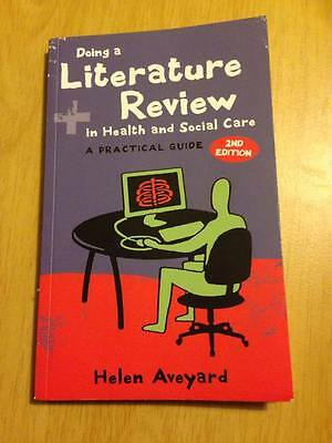 Doing a Literature Review in Health and Social Care, 2nd edition, Helen Aveyard