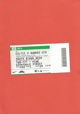 Ticket Celtic v Dundee United 11th May 2014 MINT