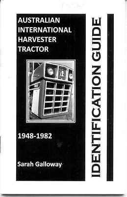 Australian International Harvester Tractor 1948-1982 Identification Guide