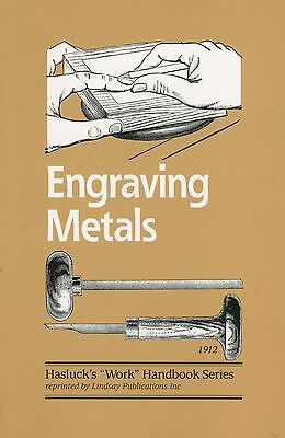 Engraving Metals by Paul N. Hasluck (1912)