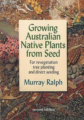 Growing Australian Native Plants from Seed for revegetation tree planting