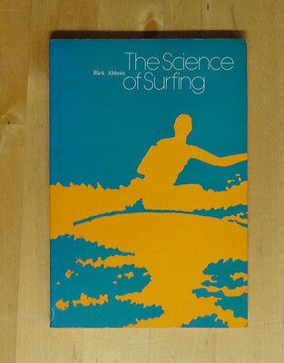 'the Science Of Surfing' Rick Abbott Uk 1972 1974 Vinatge Old Surfing Surf Book
