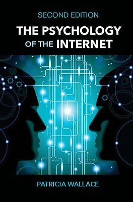 Psychology of the Internet by Patricia Wallace New Hardback Book