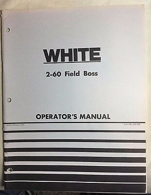 2-60 White Field Boss Tractor Operators Manual