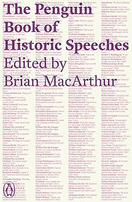 Penguin Book of Historic Speeches by Brian MacArthur New Paperback Book