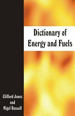 Dictionary of Energy and Fuels by Jones  Clifford Paperback New  Book