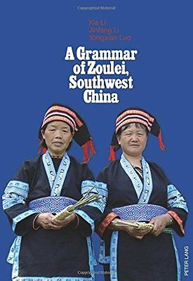 Grammar of Zoulei  Southwest China by Li  Xia Paperback New  Book
